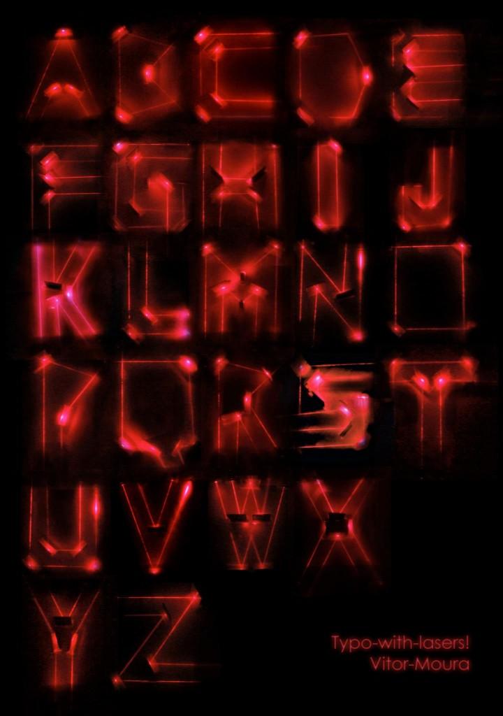 Tipos com laser - por Vitor Moura, André Rache e Fellipe Ladeira (clique para ampliar)